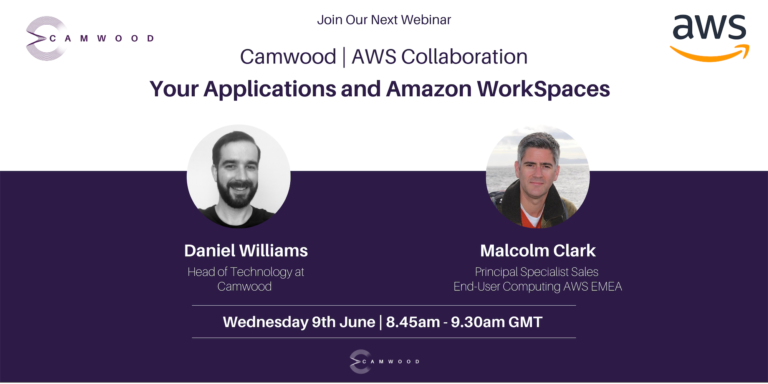 Webinar: Camwood | AWS Collaboration: Your Applications and Amazon WorkSpaces